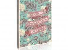 Kép - If you change nothing, nothing will change.